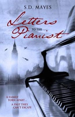 Letters to the Pianist: 1 (Paperback)