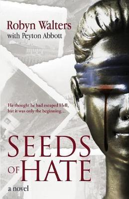 Seeds of Hate (Paperback)