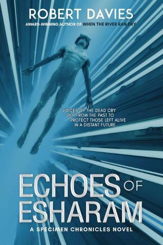 Echoes of Esharam - The Specimen Chronicles 2 (Paperback)