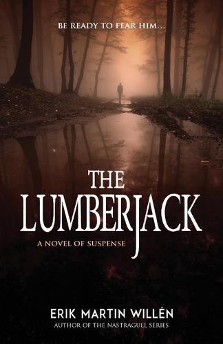 The Lumberjack (Paperback)