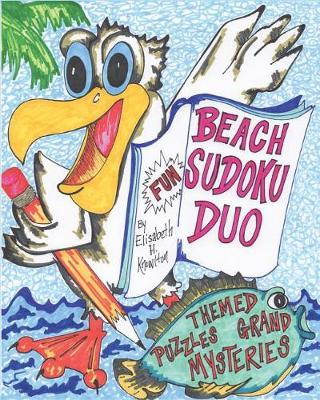 Beach Sudoku Duo No. 1: Themed Puzzles and Grand Mysteries (Paperback)