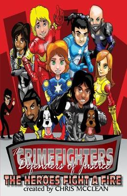 The Crimefighters: The Heroes Fight a Fire (Paperback)