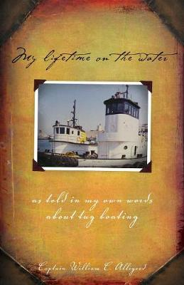 My Lifetime on the Water (Paperback)