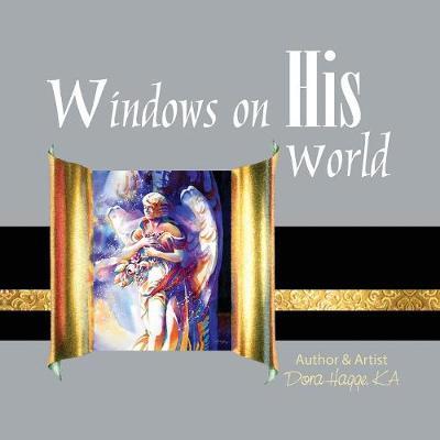 Windows on His World (Paperback)