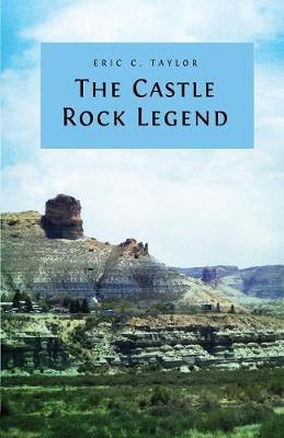 The Castle Rock Legend (Paperback)