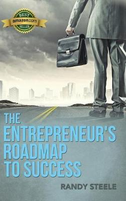 The Entrepreneur's Roadmap to Success (Hardback)