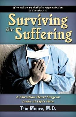 Surviving the Suffering (Paperback)
