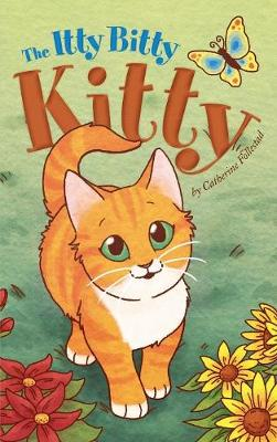 Itty Bitty Kitty (Hardback)