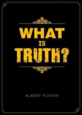 What Is Truth? (Paperback)