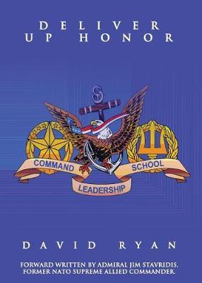 Deliver Up Honor (Paperback)