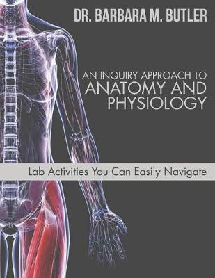 An Inquiry Approach to Anatomy and Physiology (Paperback)