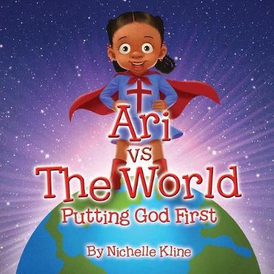 Ari Vs the World: Putting God First (Paperback)