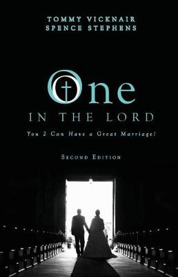 One in the Lord: You 2 Can Have a Great Marriage! (Paperback)