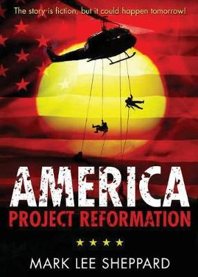 America: Project Reformation (Paperback)