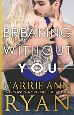 Breaking Without You - Fractured Connections 1 (Paperback)