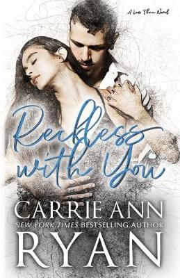 Reckless With You - Less Than 2 (Paperback)