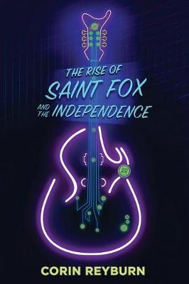 The Rise of Saint Fox and the Independence (Paperback)