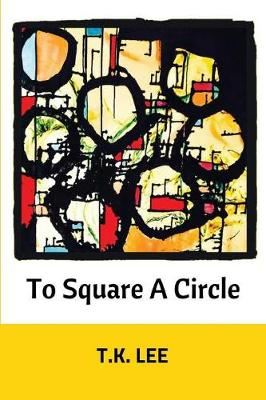 To Square a Circle (Paperback)