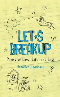 Let's Breakup: Poetry of Love, Loss and Life (Paperback)