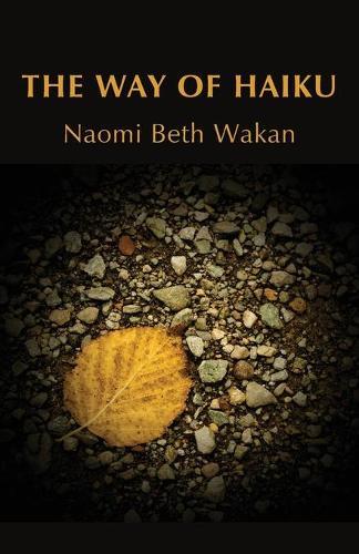 The Way of Haiku (Paperback)