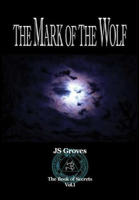 The Mark of the Wolf (Hardback)