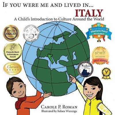 If You Were Me and Lived in... Italy: A Child's Introduction to Cultures Around the World - If You Were Me and Lived In...Cultural 16 (Paperback)