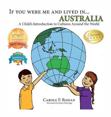 If You Were Me and Lived In... Australia: A Child's Introduction to Cultures Around the World - If You Were Me and Lived In...Cultural 8 (Hardback)