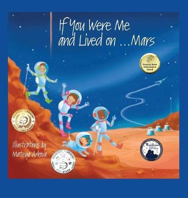 If You Were Me and Lived on... Mars - If You Were Me and Lived In... Cultural 23 (Hardback)