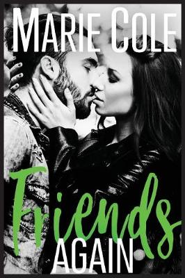 Friends Again - #Justfriends 4 (Paperback)