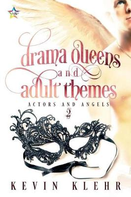 Drama Queens and Adult Themes - Actors and Angels 2 (Paperback)