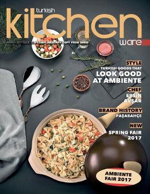 Turkish Kitchenware N. 23: Turkish Products - Winter 2017 23 (Paperback)