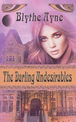 The Darling Undesirables - Darling Undesirables 1 (Hardback)