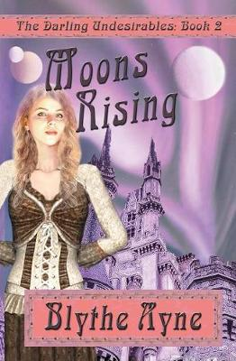 Moons Rising - Darling Undesirables 2 (Paperback)