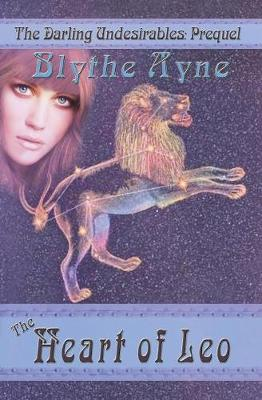The Heart of Leo - Darling Undesirables 5 (Paperback)