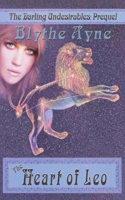 The Heart of Leo - Darling Undesirables 5 (Hardback)