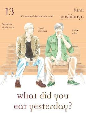 What Did You Eat Yesterday? Volume 13 (Paperback)