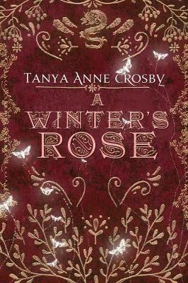 A Winter's Rose - Daughters of Avalon 3 (Paperback)