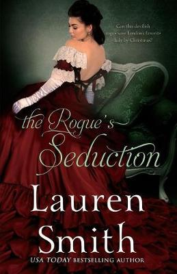 The Rogue's Seduction - Seduction 3 (Paperback)