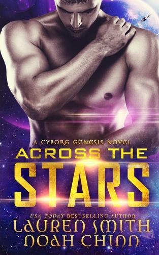 Across the Stars - Cyborg Genesis 1 (Paperback)