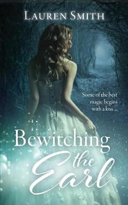 Bewitching the Earl (Paperback)