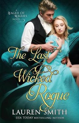 The Last Wicked Rogue - League of Rogues 9 (Paperback)