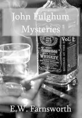 John Fulghum Mysteries, Vol. I (Hardback)