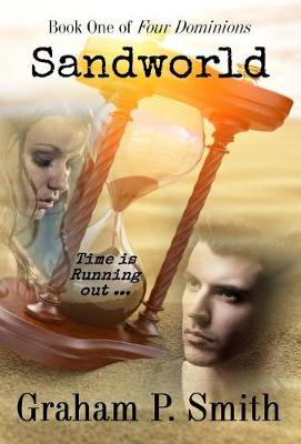 Sandworld: Book One of Four Dominions - Four Dominions 1 (Hardback)