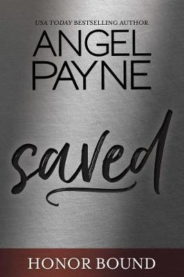 Saved - Honor Bound Series Book 1 1 (Paperback)