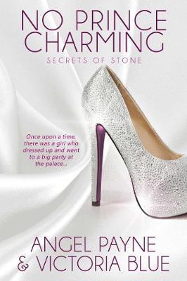 No Prince Charming - Secrets of Stone Series Book 1 1 (Paperback)