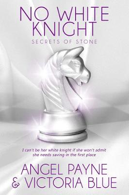 No White Knight: Book 8 of the Secrets of Stone series (Paperback)