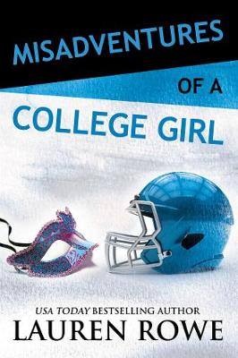 Misadventures of a College Girl (Paperback)