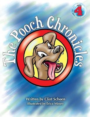 The Pooch Chronicles (Paperback)