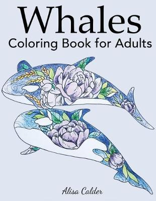 Whale Coloring Book for Adults - Animal Coloring Books (Paperback)