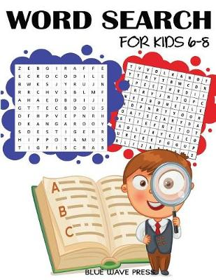 Word Search for Kids 6-8: 101 Word Search Puzzles - Kids Activity Books (Paperback)